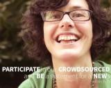 PARTICIPATE in our CROWDSOURCED video and BE a statement for a NEW system